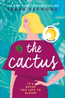 The Cactus : a Richard & Judy Autumn Book Club read 2018, Paperback / softback Book