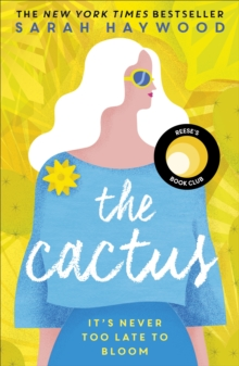 The Cactus : a Richard & Judy Autumn Book Club read 2018, EPUB eBook