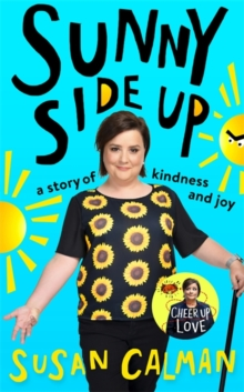 Sunny Side Up : a story of kindness and joy, Hardback Book