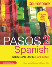 Pasos 2 (Fourth Edition) Spanish Intermediate Course : Coursebook, Paperback Book