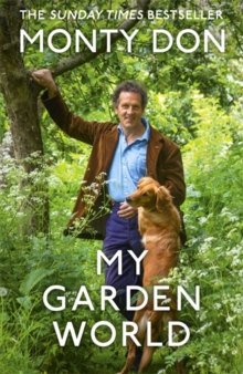 My Garden World : the Sunday Times bestseller, Hardback Book