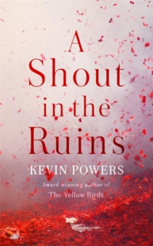 A Shout in the Ruins, Hardback Book