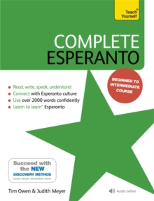 Complete Esperanto : Learn to read, write, speak and understand Esperanto, Mixed media product Book