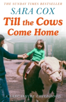 Till the Cows Come Home : the bestselling memoir from a beloved presenter, Hardback Book