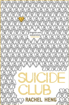 Suicide Club : The thought-provoking dystopian page-turner, Paperback / softback Book
