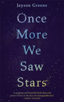 Once More We Saw Stars : A Memoir, Hardback Book