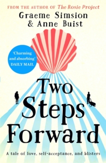 Two Steps Forward : a tale of love, self-acceptance and blisters, Paperback / softback Book