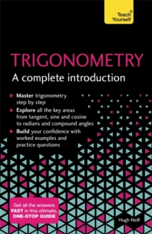 Trigonometry: A Complete Introduction : The Easy Way to Learn Trig, Paperback / softback Book