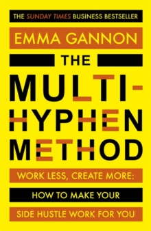 The Multi-Hyphen Method : The Sunday Times business bestseller, Paperback / softback Book