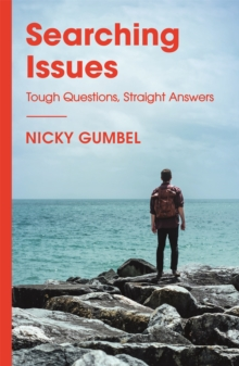 Searching Issues : Tough Questions, Straight Answers, Paperback / softback Book
