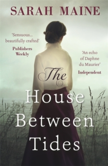 The House Between Tides : WATERSTONES SCOTTISH BOOK OF THE YEAR 2018, Paperback / softback Book