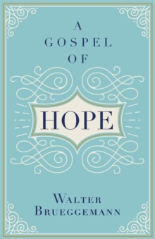 A Gospel of Hope, Hardback Book