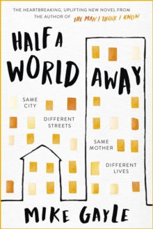 Half a World Away : The heart-warming, heart-breaking Richard and Judy Book Club selection, Hardback Book