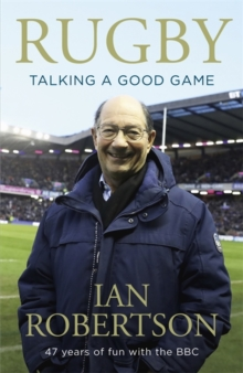 Rugby: Talking A Good Game : The Perfect Gift for Rugby Fans, Paperback / softback Book