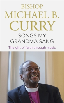 Songs My Grandma Sang : The gift of faith through music, Paperback / softback Book