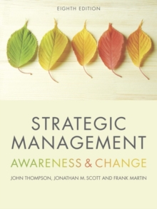 Strategic Management : Awareness and Change, Paperback Book