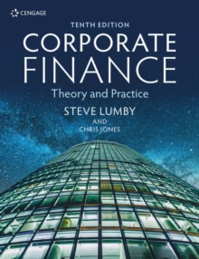 Corporate Finance : Theory and Practice, Paperback / softback Book