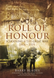 Roll of Honour : Schooling and the Great War 1914-1919, Hardback Book