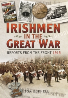 Irishmen in the Great War: Reports from the Front 1915, Hardback Book