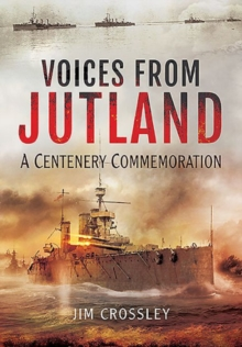 Voices from Jutland : A Centenary Commemoration, Hardback Book