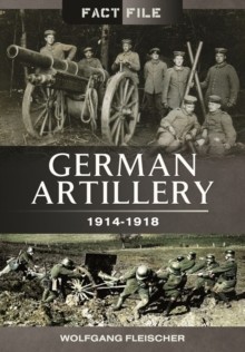 German Artillery 1914-1918, Paperback / softback Book