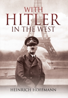 With Hitler in the West, Paperback / softback Book