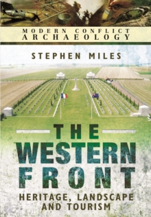 The Western Front : Landscape, Tourism and Heritage, Hardback Book