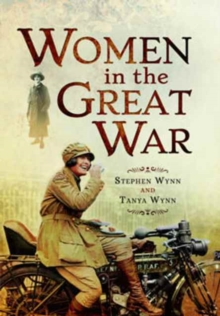 Women in the Great War, Paperback / softback Book