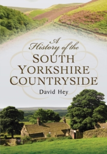 A History of the South Yorkshire Countryside, Paperback Book