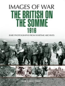 The British on the Somme 1916, Paperback Book