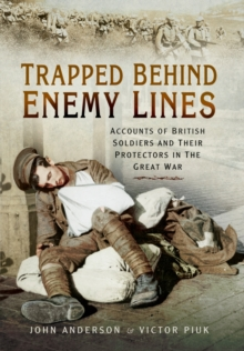 Trapped Behind Enemy Lines, Hardback Book
