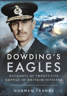 Dowding's Eagles, Hardback Book