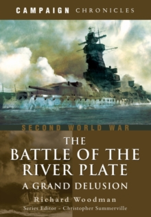 Battle of the River Plate: A Grand Delusion, Paperback / softback Book