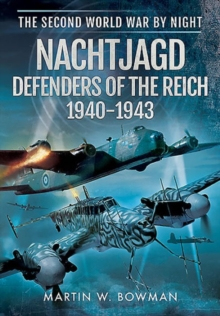 Nachtjagd, Defenders of the Reich 1940 - 1943, Hardback Book