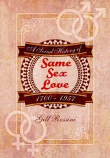 Same Sex Love 1700-1957, Paperback Book
