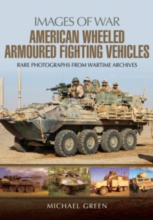 American Wheeled Armoured Fighting Vehicles, Paperback Book