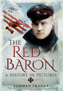 Red Baron: A History in Pictures, Hardback Book