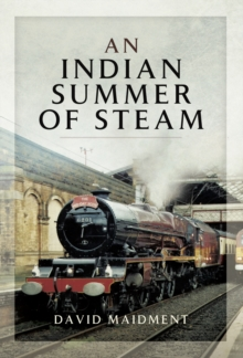An Indian Summer of Steam, EPUB eBook