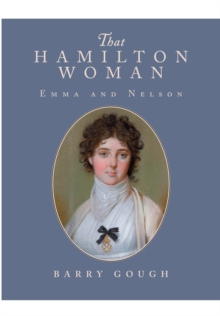 That Hamilton Woman : Emma and Nelson, Paperback Book