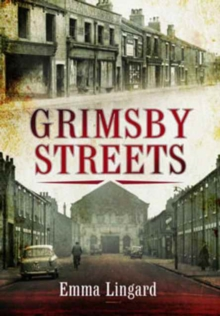 Grimsby Streets, Paperback / softback Book