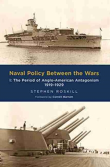 Naval Policy Between the Wars:  Vol I, Paperback / softback Book