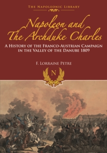 Napoleon and the Archduke Charles, Hardback Book