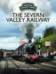 The Severn Valley Railway, Hardback Book