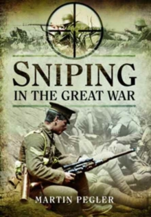 Sniping in the Great War, Paperback / softback Book