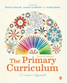 The Primary Curriculum : A Creative Approach, Paperback / softback Book