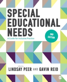 Special Educational Needs : A Guide for Inclusive Practice, Paperback / softback Book