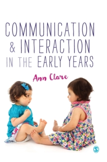 Communication and Interaction in the Early Years, Hardback Book
