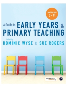 A Guide to Early Years and Primary Teaching, Hardback Book