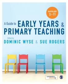 A Guide to Early Years and Primary Teaching, Paperback Book