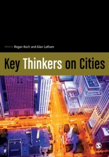 Key Thinkers on Cities, Paperback / softback Book